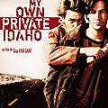 My own private idaho de gus van sant avec river pheonix, keanu reeves, james russo, william richert