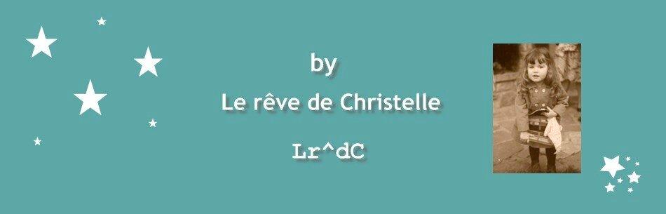 """by L^rdC pour """"le rêve de Christelle"""""""