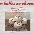 des bulles au chocolat