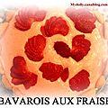 Mon bavarois aux fraises