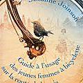 Guide à l'usage des jeunes femmes à bicyclette sur la route de la soie, suzanne joinson