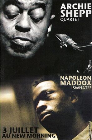 Archie_Shepp_4tet___Napoleoon_Maddox_Iswhat___3_juillet_08_New_Morning