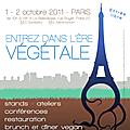Le 2 octobre au paris vegan day conférence: un mariage bio et vegan c'est possible!