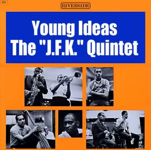 The JFK Quintet Young Ideas