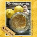 Pâte citron gingembre multi-usage