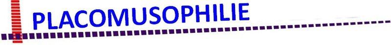 PLACOMUSOPHILIE