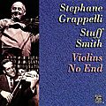 Stephane Grappelli & Stuff Smith - 1957 - Violins No End (Fantasy)