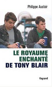 Le_royaume_enchante_de_Tony_Blair_Recto