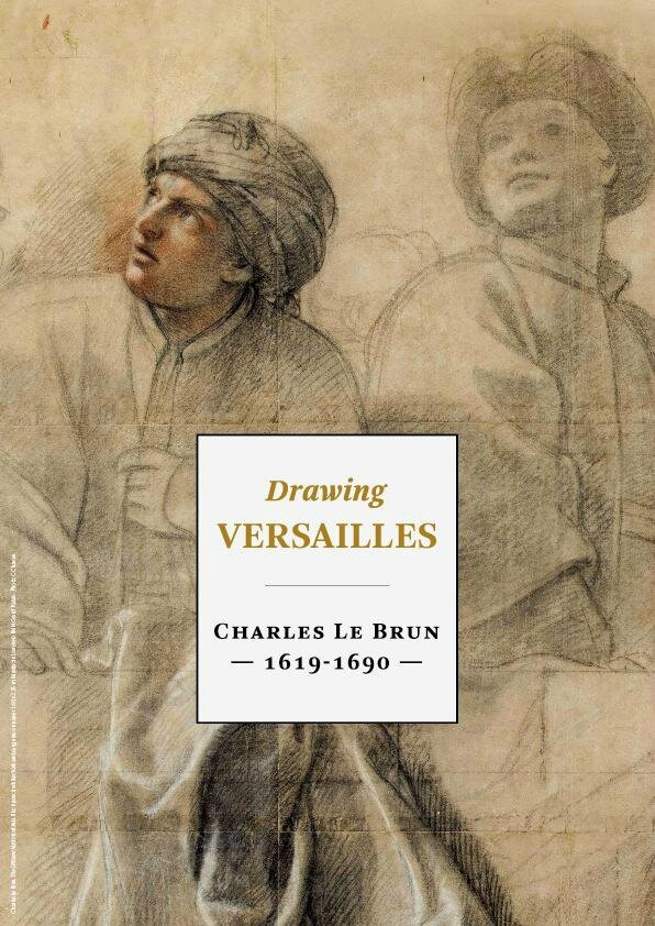 Exhibition revives the splendour of the Palace of Versailles through drawings made by Charles Le Brun