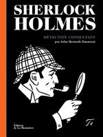 Sherlock Holmes Détective consultant