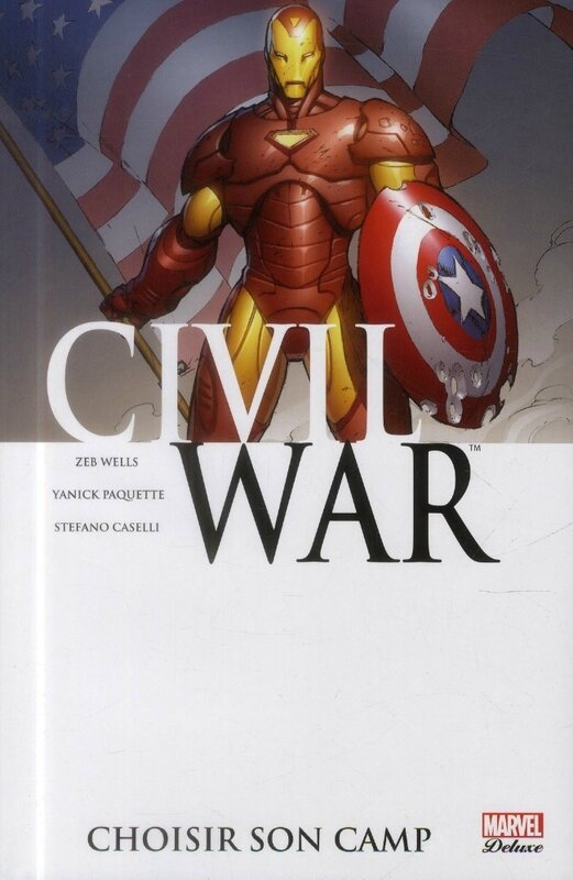 marvel deluxe civil war 5 choisir son camp