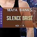 Kgi tome 9 silence brisé de maya banks