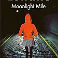 Moonlight mile de dennis lehane (rivages/thriller) ou ordinary people