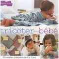 Tricoter pour bébé ...