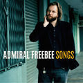 Admiral Freebee_Songs