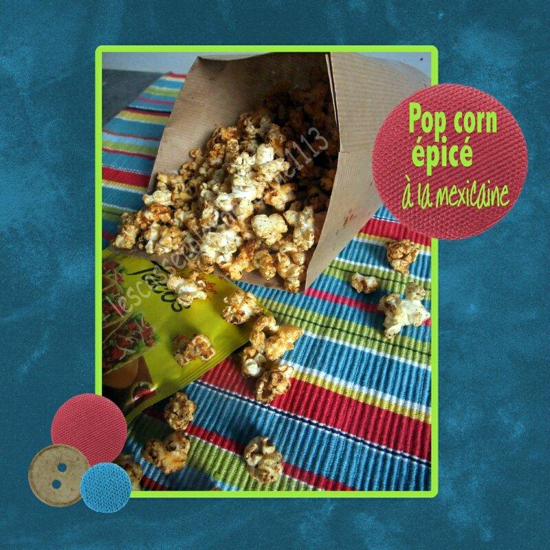 Pop corn épicé à la mexicaine (SCAP)