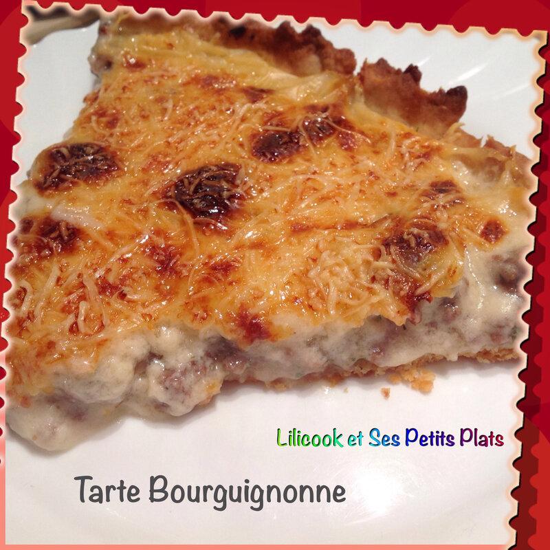 tarte bourguignonne lilicook et ses petits plats