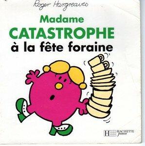 01_Madame_CATASTROPHE___la_F_te_Foraine