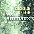 Les animaux de christian kiefer