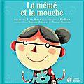 La mémé et la mouche - livre + cd