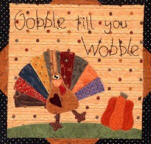 Gobble Till You Wobble quiltingbythebay