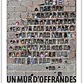 Un mur d'offrandes - exposition université avignon