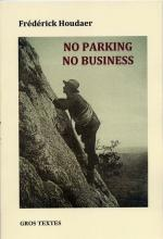 No parking no business houdaer (mars 2014)