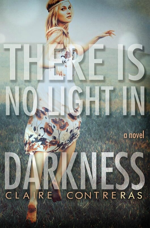 There is no Light in Darkness_Claire Contreras