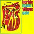 Herbie Mann - 1964 - At The Village Gate (Atlantic)