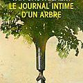 Le journal intime d'un arbre de didier van cauwelaert