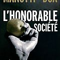 L'honorable socit - Dominique Manotti et DOA