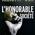 L'honorable société - dominique manotti et doa