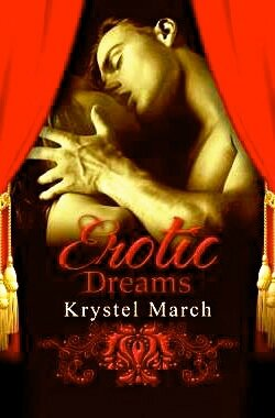 Erotics-Dreams-Krystel-March