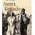 Aurora, Kentucky - Carolyn D.Wall
