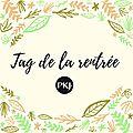Tag: la rentrée (tag pkj)