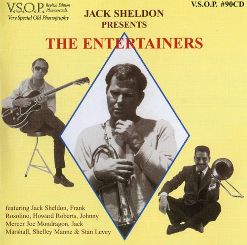 Jack Sheldon - 1964-65 - Jack Sheldon Presents The Entertainers (VSOP)