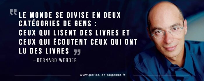 bernard-werber-citation-perles-de-sagesse