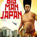 Derniere cannibale séance de la saison - big man japan - 16 mai 2013 - le studio - le havre