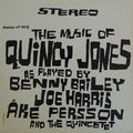 Benny Bailey, Joe Harris & Ake Persson and the Quincetet - 1960 - The Music of Quincy Jones (Argo)