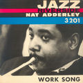 Nat Adderley - 1960 - Work Song (Riverside)