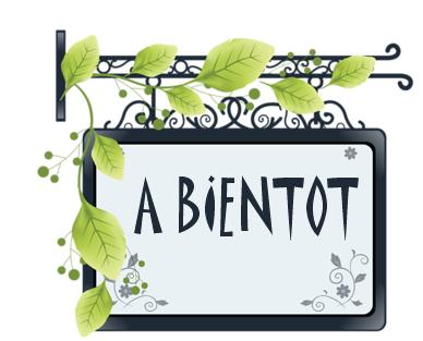 A BIENTOT 2