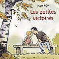 Les petites victoires, de yvon roy - coup de coeur