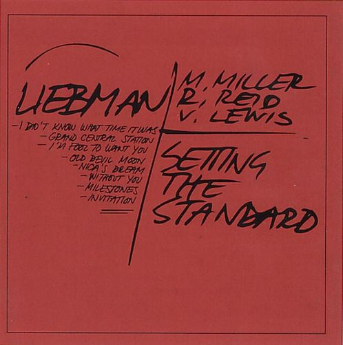 Dave Liebman Quartet - 1992 - Setting The Standard (Red)