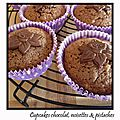 Cupcakes Chocolat, Noisettes au coeur Pistaches