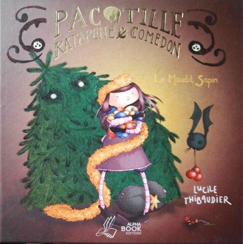 Pacotille, Ratapène et Comédon - le maudit sapin