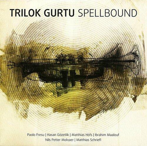 Trilok Gurtu - 2013 - Spellbound (Moosicius)