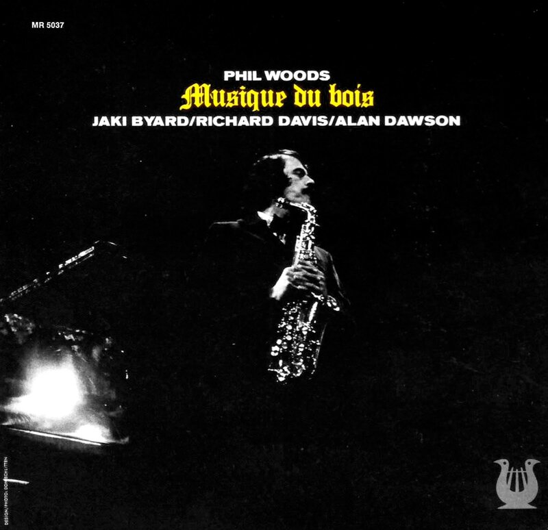 Phil Woods - 1974 - Musique Du Bois (Muse)