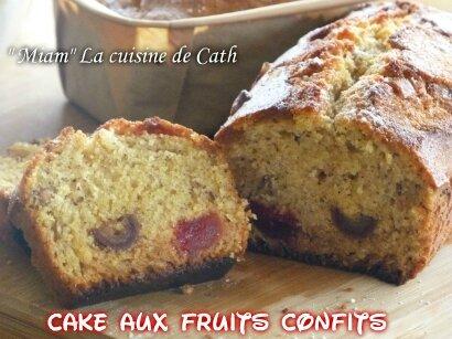 """ღ """" MIAM """" Cake aux Fruits Confits"""