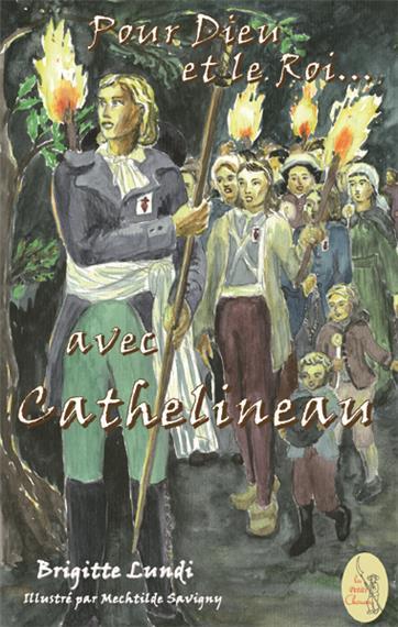 Pour Dieu et le Roi… avec Cathelineau