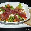 Salade au jambon cru, melon et mozzarella (4 pp + pain)